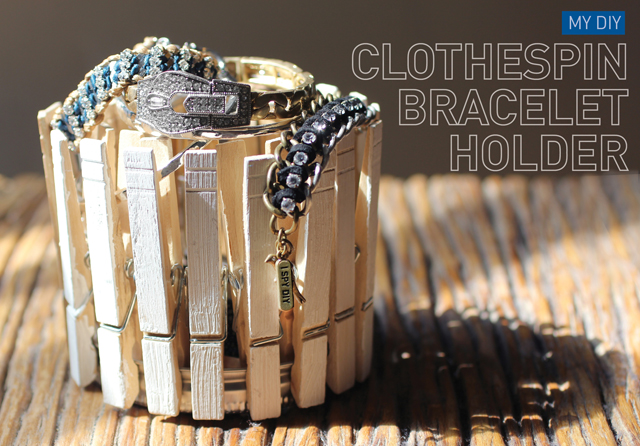 MY DIY | clothespin bracelet holder