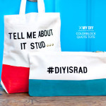 MY DIY | Quote Tote & Clutch