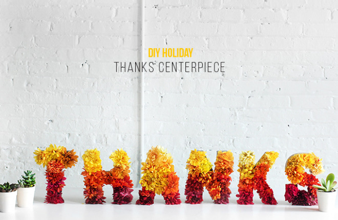 DIY HOLIDAY | Thanks Centerpiece