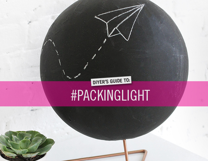 DIYer's Guide to #PackingLight
